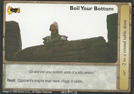 Boil Your Bottom - Monty Python and the Holy Grail CCG