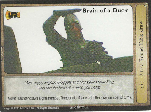 Brain of a Duck - Monty Python and the Holy Grail CCG