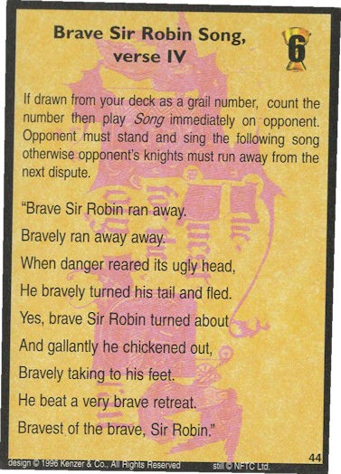 Brave Sir Robin Song, verse IV - Monty Python and the Holy Grail CCG