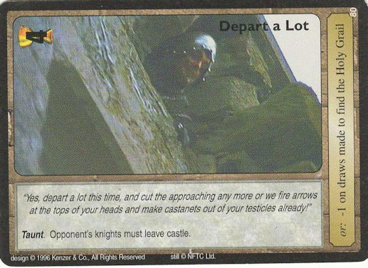 Depart a Lot - Monty Python and the Holy Grail CCG