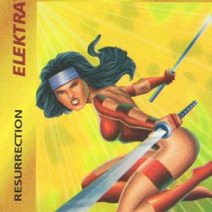 Elektra – Resurrection