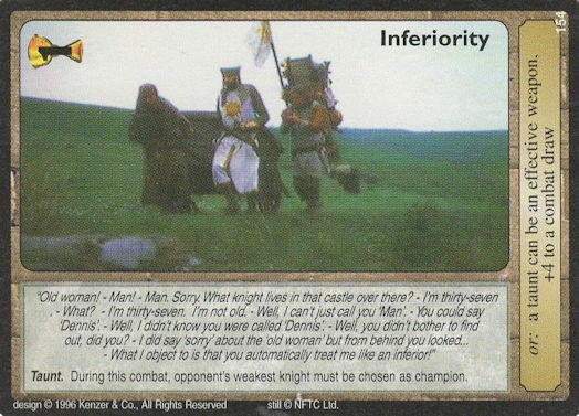 Inferiority - Monty Python and the Holy Grail CCG