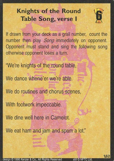 Knight of the Round Table Song, verse I - Monty Python and the Holy Grail CCG