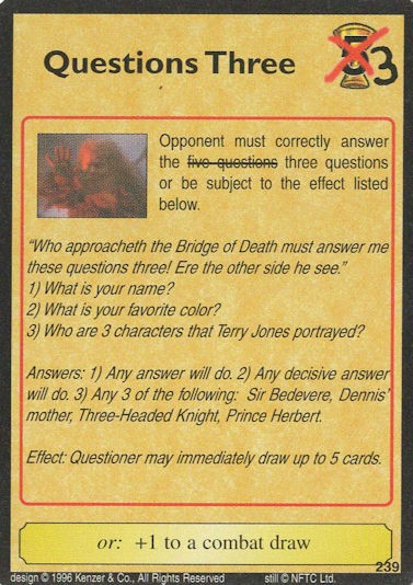 Questions Three - Terry Jones - Monty Python and the Holy Grail CCG