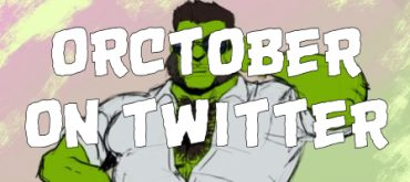 Collection of 10 of my favorite #Orctober arts on Twitter so far!