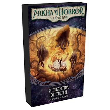 Arkham Horror LCG – A Phantom of Truth