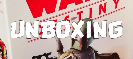 the Unboxing of Star Wars Destiny - Boba Fett