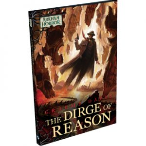 Arkham Horror LCG - The Dirge of Reason - Novella