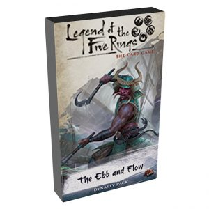 Legend of the Five Rings - The Ebb and Flow