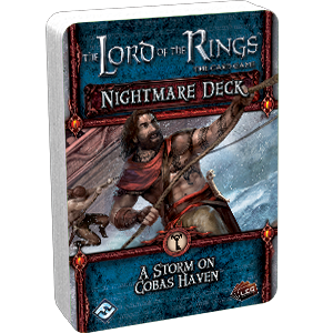 The Lord of the Rings LCG – Nightmare Deck: A Storm on Cobas Haven