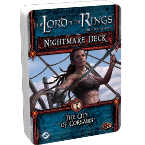 The Lord of the Rings LCG – Nightmare Deck: The City of Corsairs