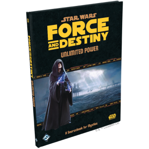 Force and Destiny - Unlimited Power