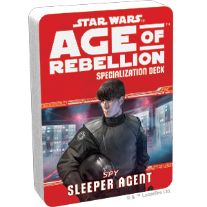 Age of Rebellion - Sleeper Agent Specialization Deck