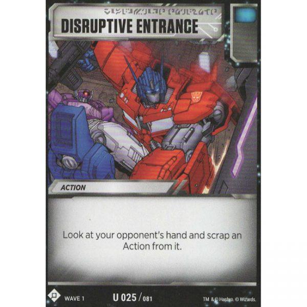 Disruptive Entrance
