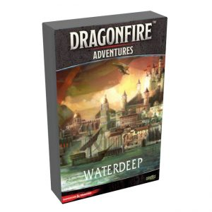 Dragonfire Campaign: Waterdeep
