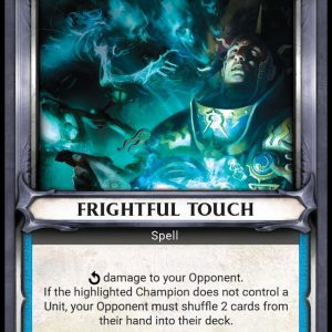 Frightful Touch – Unclaimed
