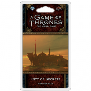 Game of Thrones LCG – City of Secrets
