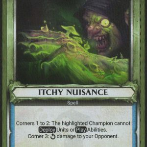 Itchy Nuisance (Unclaimed) – FOIL