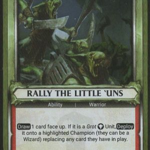 Rally the Little 'Uns (Unclaimed) – FOIL