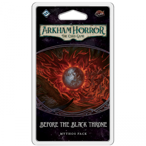 Arkham Horror LCG – Before the Black Throne