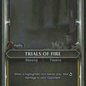 Trials of Fire – Alternate Art FOIL – Unclaimed