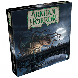 Dead of Night Expansion for Arkham Horror Third Edition