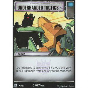 Underhanded Tactics
