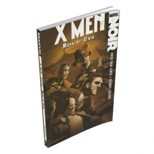 X-Men Noir – Mark of Cain – Excellent