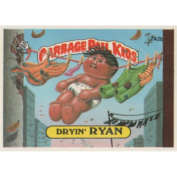 Garbage Pail Kids – Dryin' RYAN