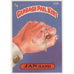 Garbage Pail Kids – JAN Hand