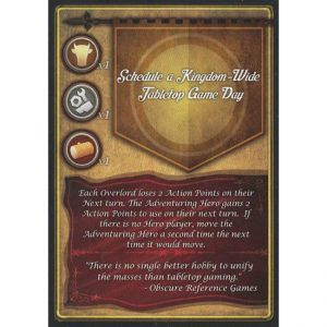 Overlords of Infamy – Promo Card – Schedule a Kingdom-Wide Tabletop Game Day