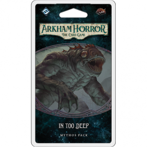 Arkham Horror LCG – In too Deep