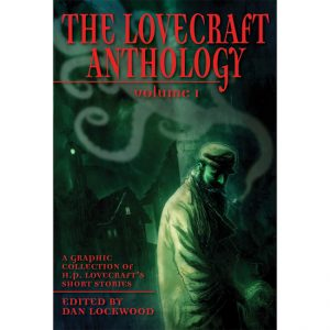 The Lovecraft Anthology, Vol. I Paperback – Graphic Novel